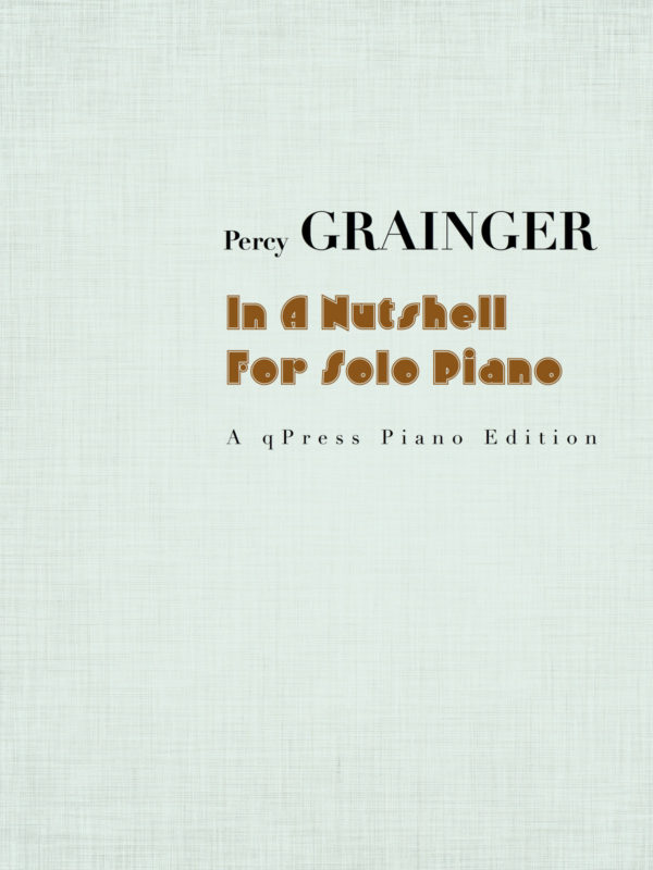 Grainger, In a Nutshell (arr for piano)-p01