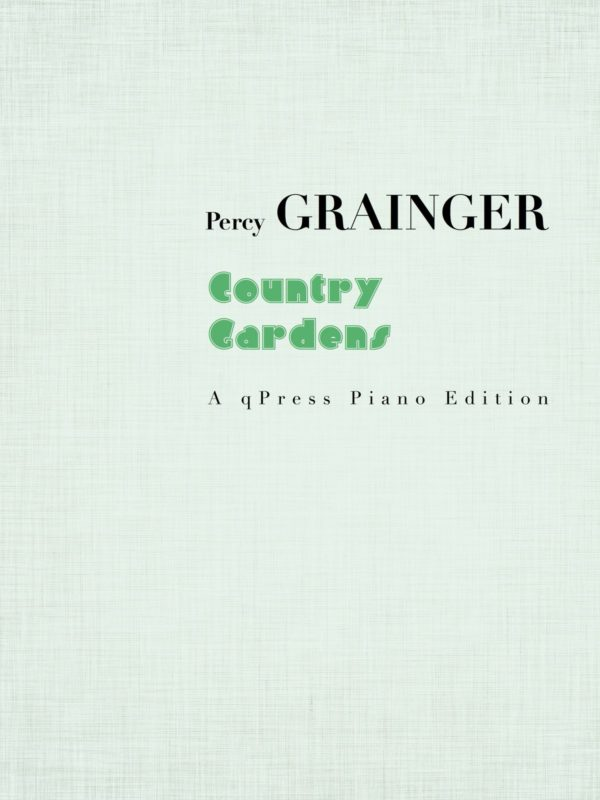 Grainger, Country Gardens-p1