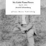 Schoenberg, 6 Little Piano Pieces, Op.19-p1