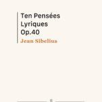 Sibelius, 10 Pensées Lyriques, Op.40-p01