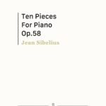 Sibelius, 10 Pieces for Piano, Op.58-p01