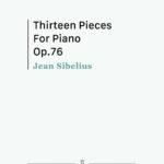 Sibelius, 13 Pieces for Piano, Op.76-p01
