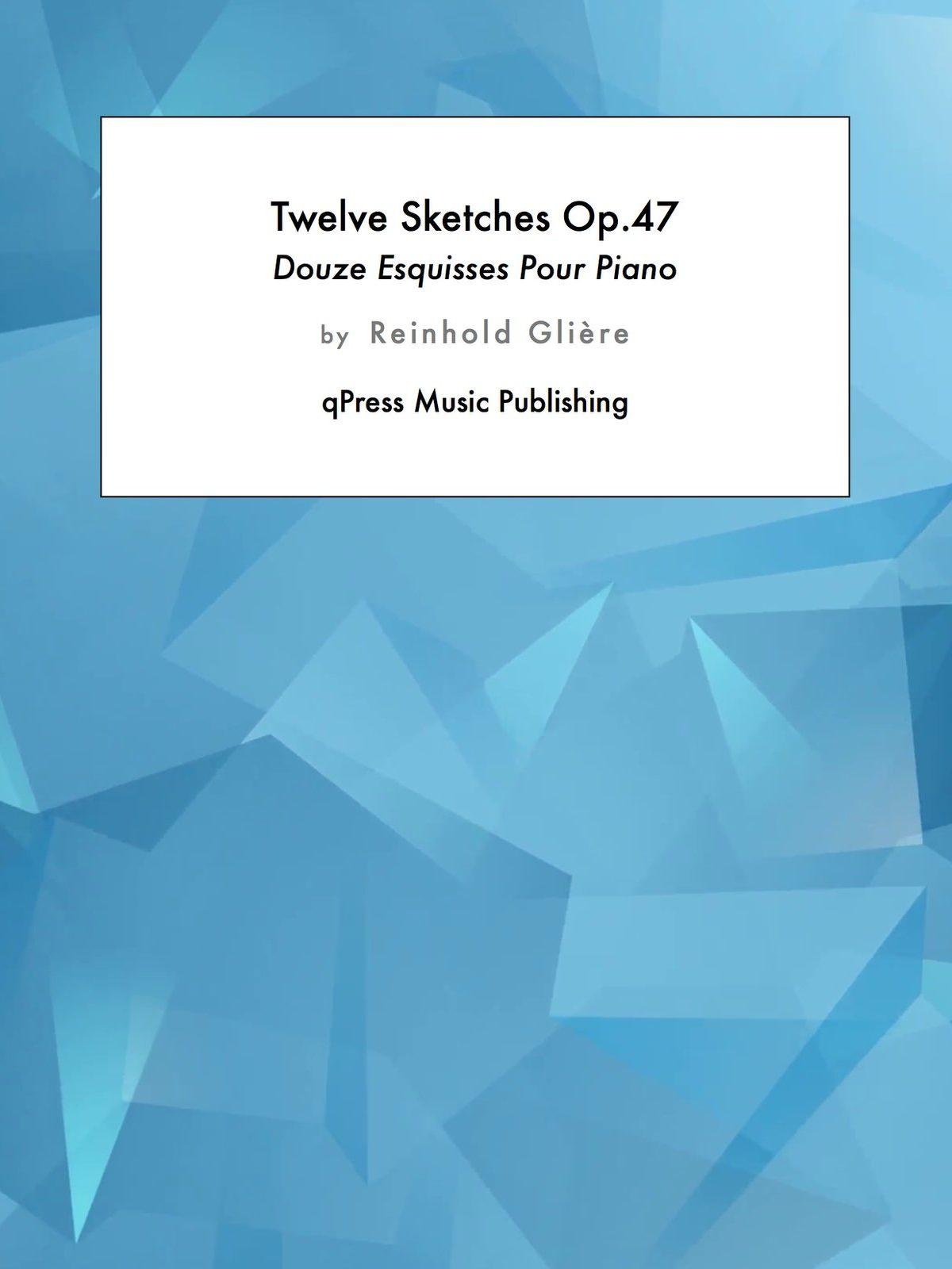 Gliere, 12 Esquisses, Op.47-p01