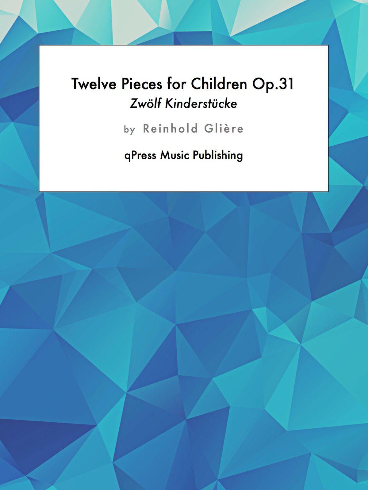 Gliere, 12 Pièces Enfantines, Op.31-p01