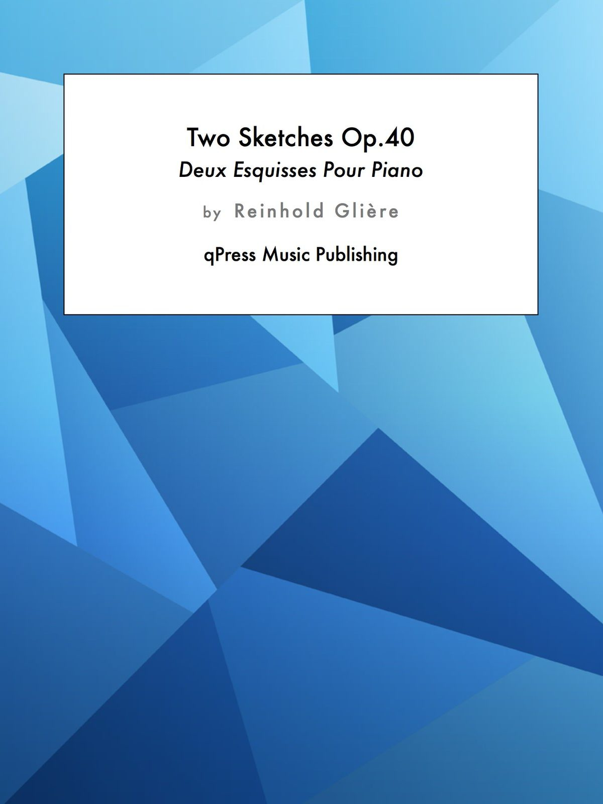 Gliere, 2 Esquisses, Op.40-p1