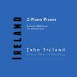 Ireland, 2 Piano Pieces-p01