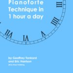 Tankard and Harrison, Pianoforte Technique on an Hour a Day-p01