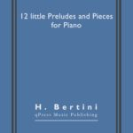Bertini, 12 little Preludes and Pieces-p01