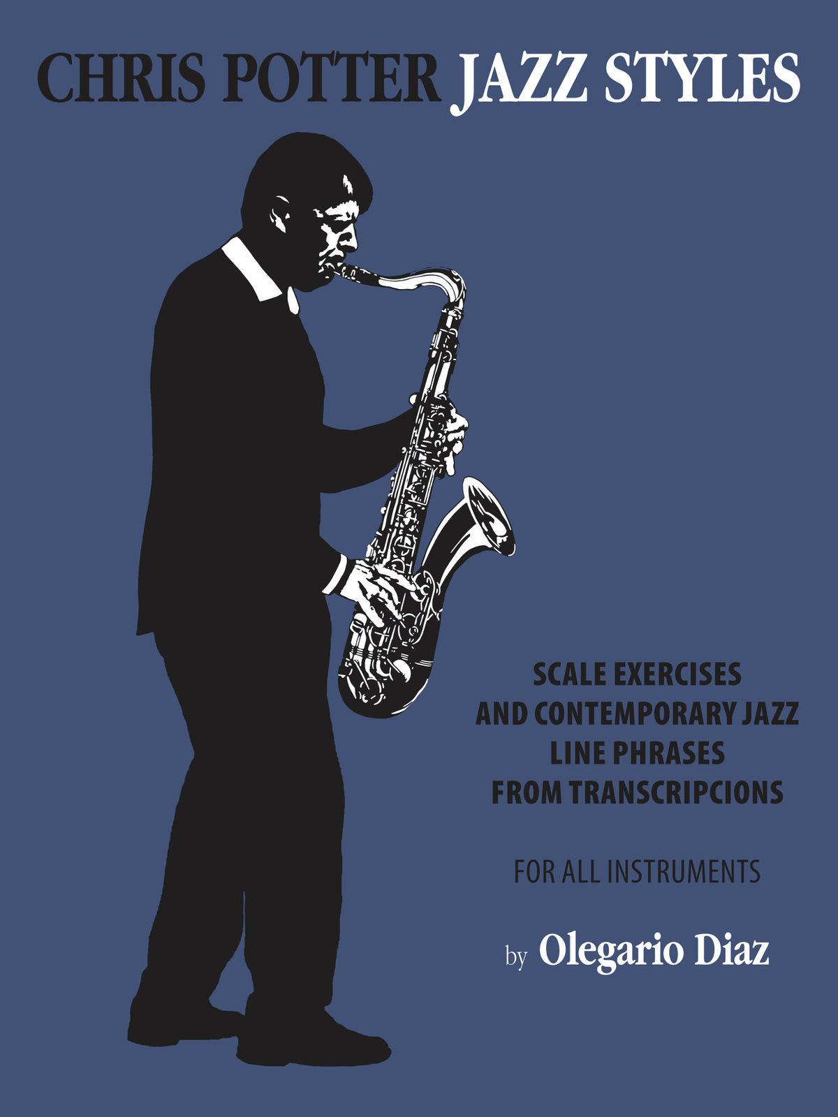 Diaz, Chris Potter Jazz Styles