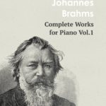 Brahms Works for Piano Vol.1