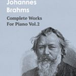 Brahms Works for Piano Vol.2