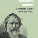 Brahms Works for Piano Vol.3